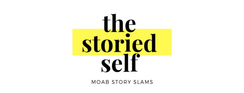 The Storied Self: Moab Story Slams