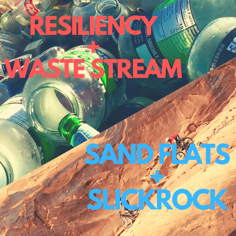 Resiliency + Waste Stream, Slickrock + Sand Flats on This Week in Moab
