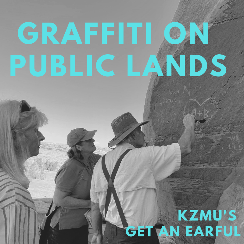 Graffiti on Public Lands – Get An Earful