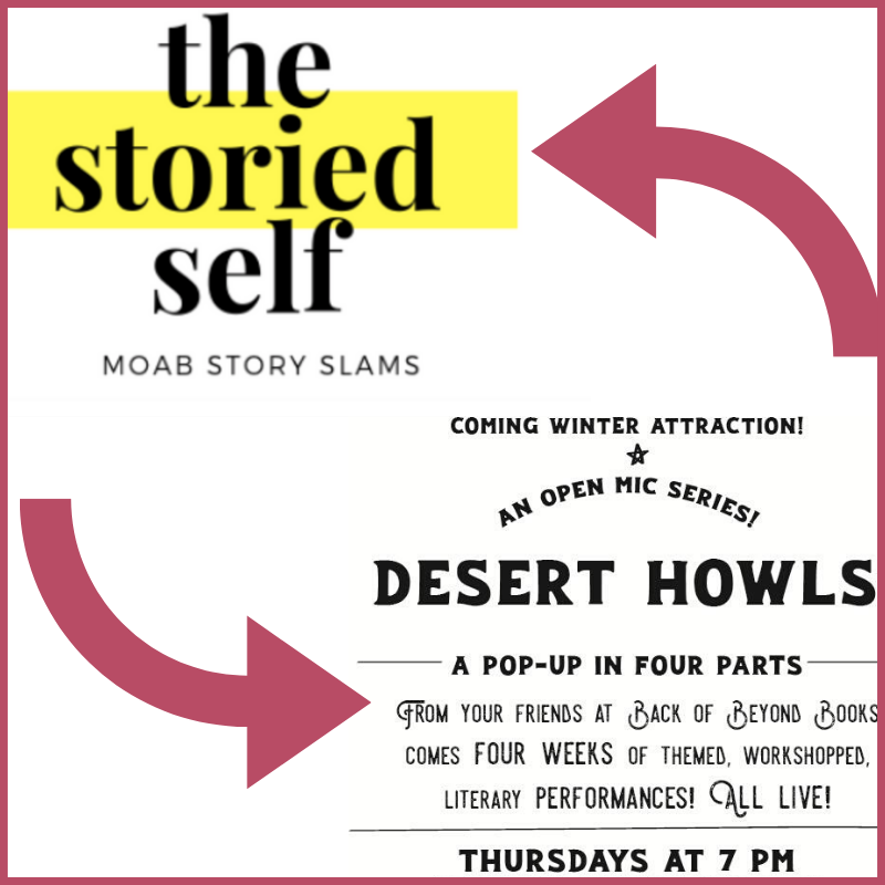 Storied Self, Desert Howls on This Week in Moab