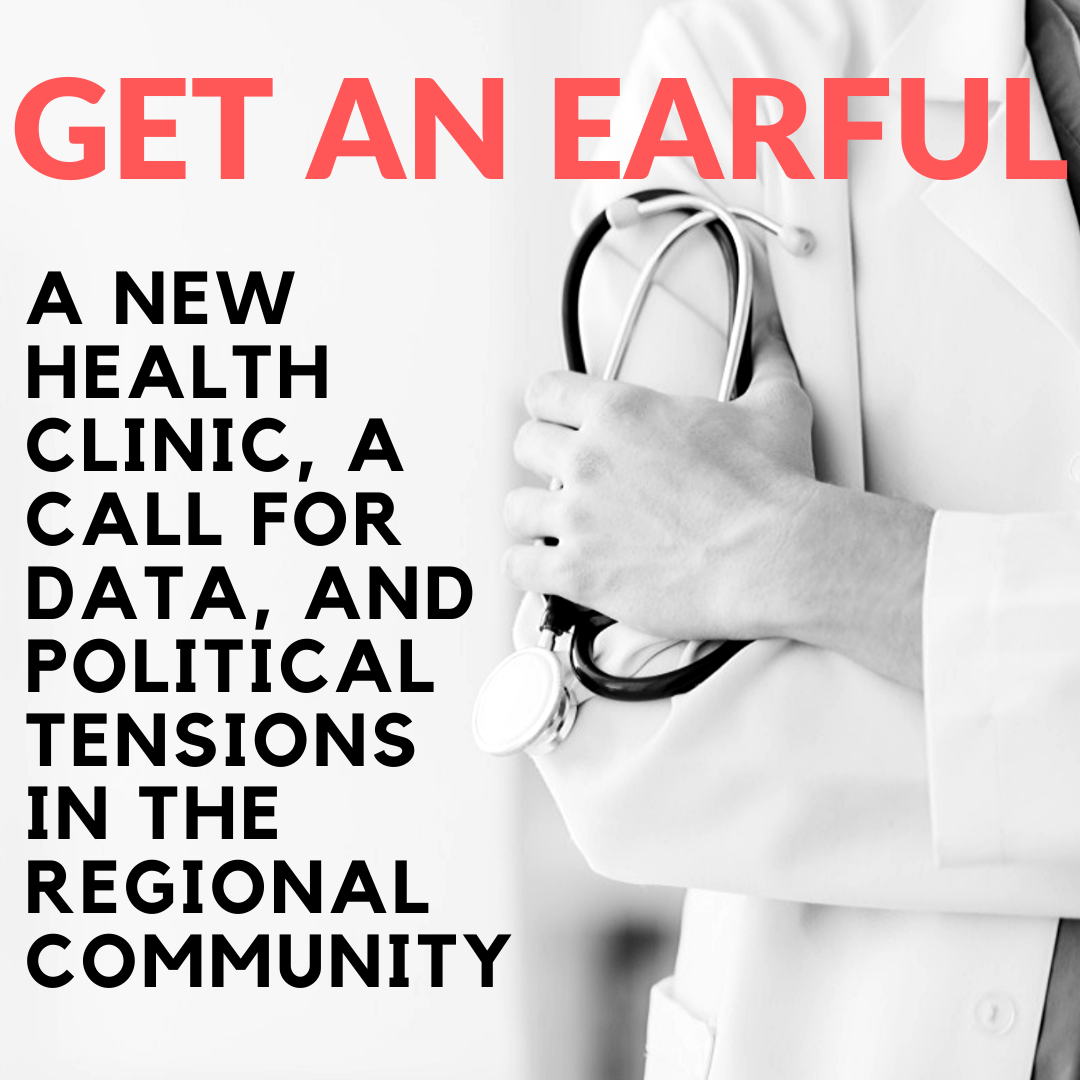 Get An Earful – Tensions in the Local Healthcare Community
