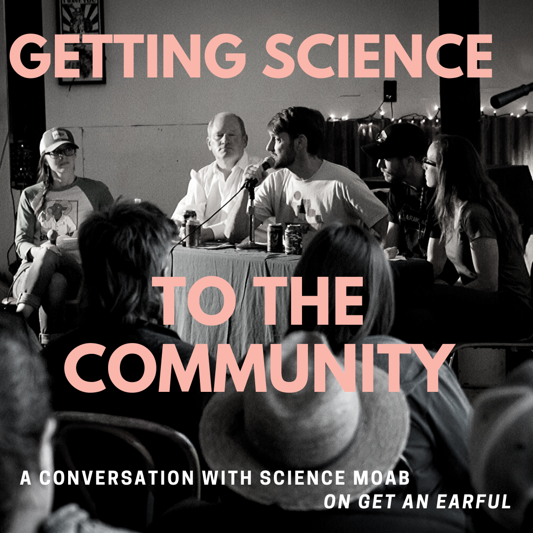 Get An Earful – Science Moab