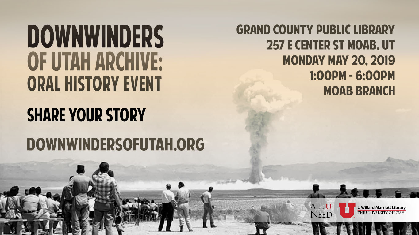 Downwinders: Interviewing Individuals affected by nuclear testing